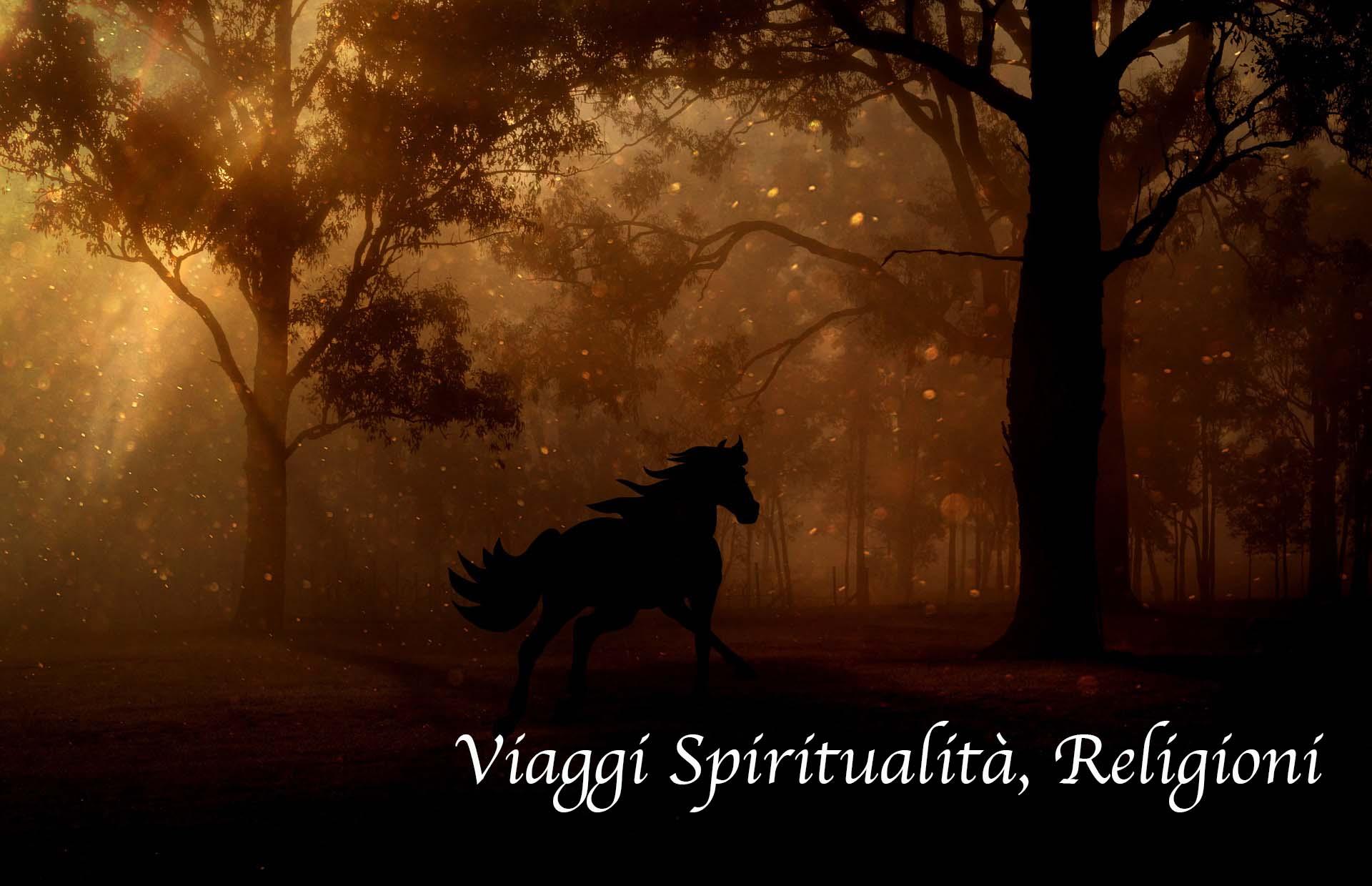 Viaggi spiritualità e Religioni