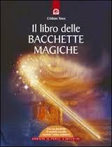 LIBRO DELLE BACCHETTE MAGICHE